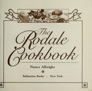 Cover of: The Rodale cookbook. | Nancy Albright