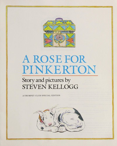 A Rose for Pinkerton by Kellogg, Steven.