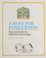 Cover of: A Rose for Pinkerton | Kellogg, Steven.