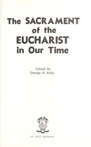 Cover of: The Sacrament of the Eucharist in our time |