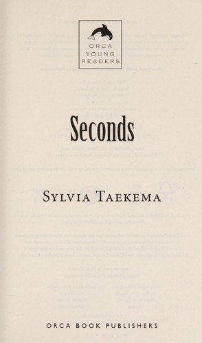 Seconds by Sylvia Taekema