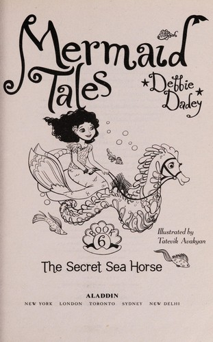 The secret sea horse by Debbie Dadey