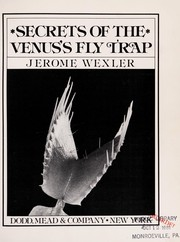 Cover of: Secrets of the Venus's fly trap