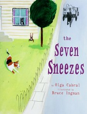 Cover of: The seven sneezes | Olga Cabral