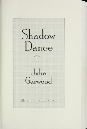 Shadow dance : a novel by Julie Garwood