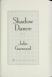 Cover of: Shadow dance : a novel | Julie Garwood