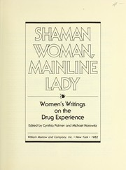 Cover of: Shaman woman, mainline lady | edited by Cynthia Palmer and Michael Horowitz.