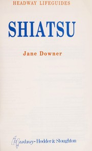 Cover of: Shiatsu (Headway Lifeguides) | Jane Downer
