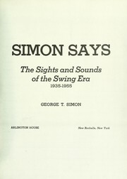 Cover of: Simon says; the sights and sounds of the swing era, 1935-1955 | George Thomas Simon