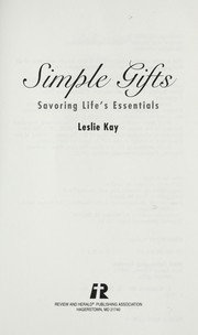 Cover of: Simple Gifts - Savoring Life's Essentials |