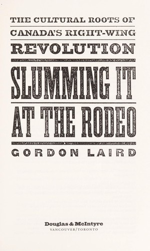Slumming it at the rodeo by Gordon Laird