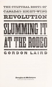 Cover of: Slumming it at the rodeo | Gordon Laird