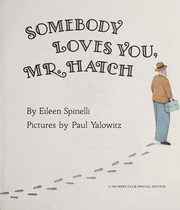 Cover of: Somebody loves you, Mr. Hatch