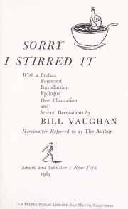 Cover of: Sorry I Stirred It | Bill Vaughan