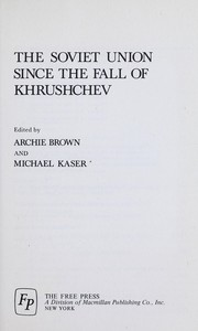 Cover of: The Soviet Union since the fall of Khrushchev