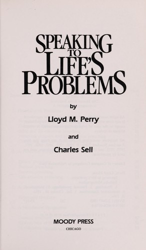 Speaking to life's problems by Lloyd Merle Perry