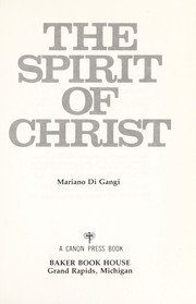 Cover of: The spirit of Christ | Mariano Di Gangi