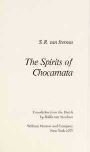 Cover of: The spirits of Chocamata | Siny Rose van Iterson