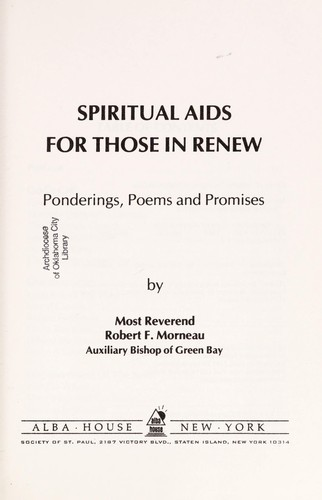 Spiritual aids for those in RENEW by Robert F. Morneau