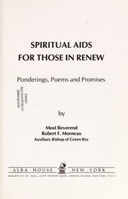 Cover of: Spiritual aids for those in RENEW | Robert F. Morneau