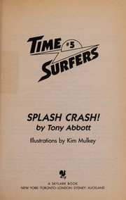 Cover of: The Time Sufers #5 | Tony Abbott