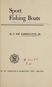 Cover of: Sport fishing boats | S. Kip Farrington