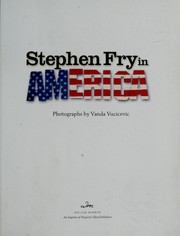 Cover of: Stephen Fry in America : fifty states and the man who set out to see them all