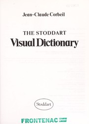 Cover of: The Stoddart visual dictionary | Jean Claude Corbeil