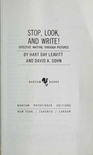 Stop, look, and write! Effective writing through pictures by Hart Day Leavitt