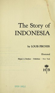 Cover of: The story of Indonesia