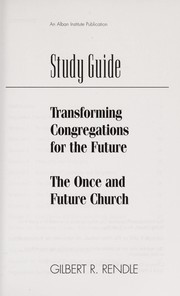 Cover of: Study Guide: Transforming Congregations for the Future  | Gilbert R. Rendle