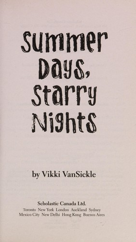 Summer days, starry nights by Vikki VanSickle