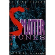 Cover of: Splatterpunks | Paul M. Sammon