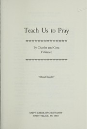 Cover of: Teach Us to Pray | Charles Fillmore