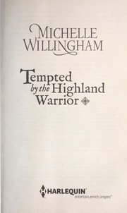 Cover of: Tempted by the Highland warrior | Michelle Willingham