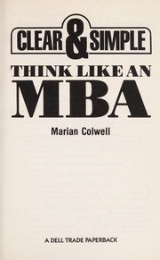 Cover of: Think like an MBA | Marian Colwell