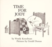 Cover of: Time for Jody | Wendy Ann Kesselman