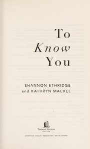 Cover of: To know you