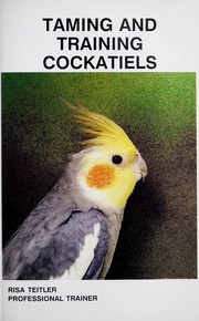 Cover of: Training Your Cockatiel |