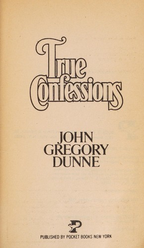 True Confession Pb by Dunne