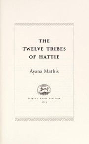 Cover of: The twelve tribes of Hattie | Ayana Mathis