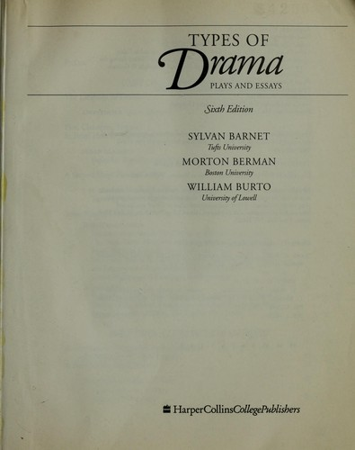 Types of Drama by Sylvan Barnet, Morton Berman