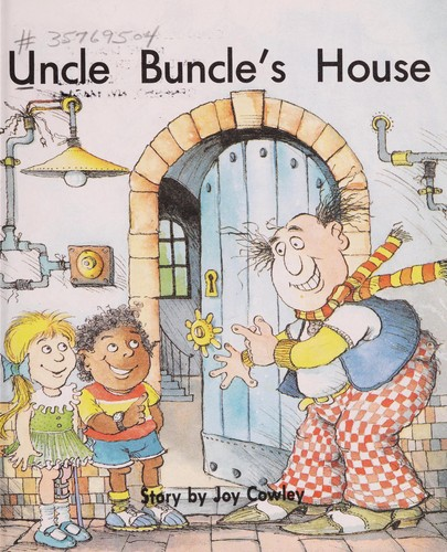 Uncle Buncle's House by Joy Cowley