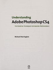 Cover of: Understanding Adobe Photoshop CS4 | Harrington, Richard