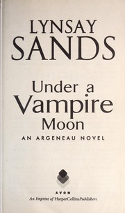 Cover of: Under a vampire moon | Lynsay Sands