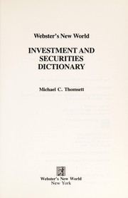 Cover of: Webster's New World investment and securities dictionary | Michael C. Thomsett