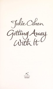 Cover of: Getting away with it | Julie Cohen