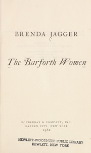 Cover of: The Barforth women | Brenda Jagger