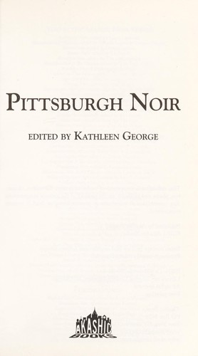 Pittsburgh noir by Kathleen George