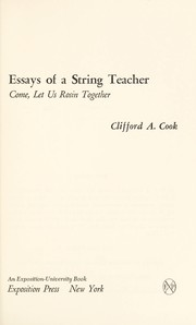 Cover of: Essays of a string teacher | Clifford A. Cook